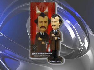 John Wilkes Booth as a bobblehead doll.